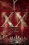 XX - my rose, my thorn (XX #1)