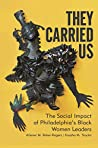 They Carried Us by Allener M. Baker-Rogers