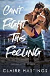 Can't Fight This Feeling (Indigo Royal Resort, #1)