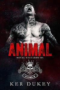 Animal (Royal Bastards MC: Little Rock, AR, #1)