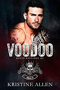 Voodoo (Royal Bastards MC: Ankeny, IA, #1)