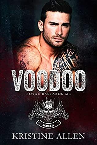 Voodoo (Royal Bastards MC: Ankeny, IA, #1)