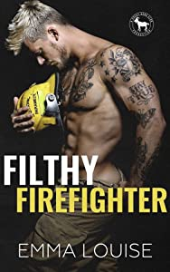 Filthy Firefighter
