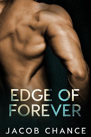 Edge of Forever (On the Edge Duet, #2)