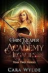 Year Two: Rebels (Grim Reaper Academy Legacies #2)