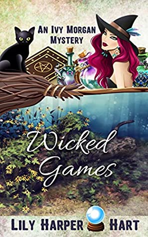 Wicked Games (An Ivy Morgan Mystery #17)