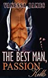 The Best Man, Passion Kills (The Best Man #4)