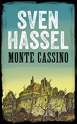 Monte Cassino (Legion of the Damned, #6)