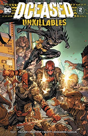 DCeased: The Unkillables (2020-) #2