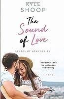 The Sound of Love (Senses of Love)
