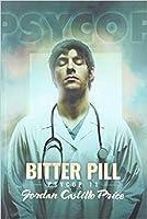 Bitter Pill (PsyCop #11)