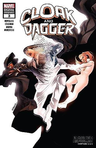 Cloak and Dagger: Negative Exposure - Marvel Digital Original #3