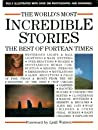The World's Most Incredible Stories: The Best of Fortean Times