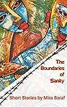 The Boundaries of Sanity