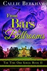 From Bars to Ballrooms pdf book review
