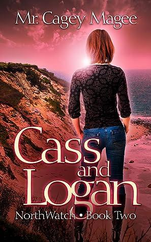 Cass and Logan (Northwatch, #2)