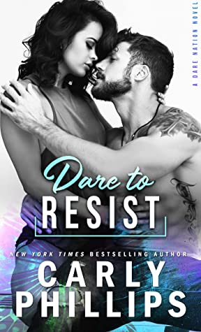 Dare To Resist (Dare Nation, #1)
