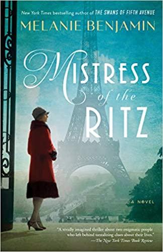 Mistress of the RitzbyMelanie Benjamin