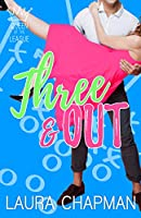 Three & Out (Queen of the League #3)