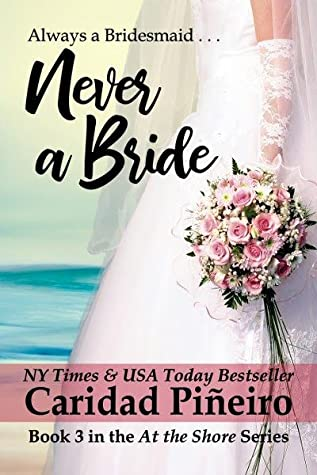 Never a Bride (At the Shore #3)