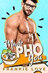 Made Pho You (The Way To A Man's Heart #5)
