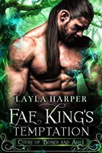 Fae King's Temptation (Court of Bones and Ash, #1)