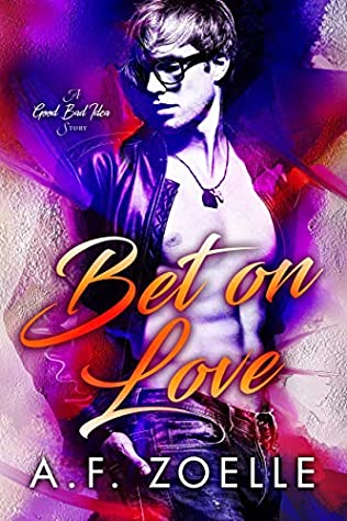 Bet on Love (Good Bad Idea, #1)