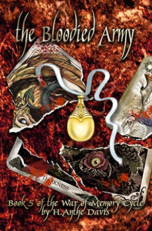 The Bloodied Army (The War of Memory Cycle, #5)