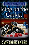 Icing on the Casket (Cookies & Chance Mysteries, #9)