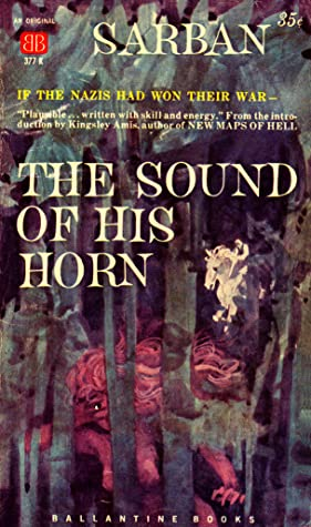 The Sound of His Horn by Sarban