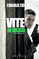 Vite in bilico (THIRDS Universe Vol. 1)
