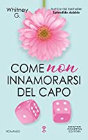 Come non innamorarsi del capo (Steamy Coffee Collection, #2)