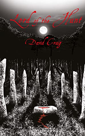 Lord of the Hunt by David    Craig