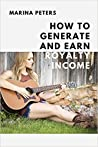 How to Generate and Earn Royalty Income by Marina Peters