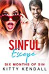 Sinful Escape (Six Months of Sin, #1)