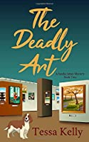 THE DEADLY ART (A Sandie James Cozy Mystery)