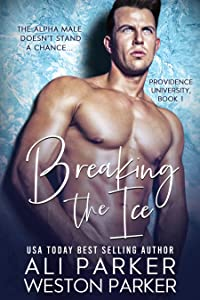 Breaking The Ice (Providence University Book 1)