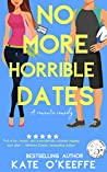 No More Horrible Dates (High Tea, #3)
