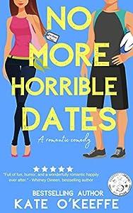 No More Horrible Dates (High Tea, #3)