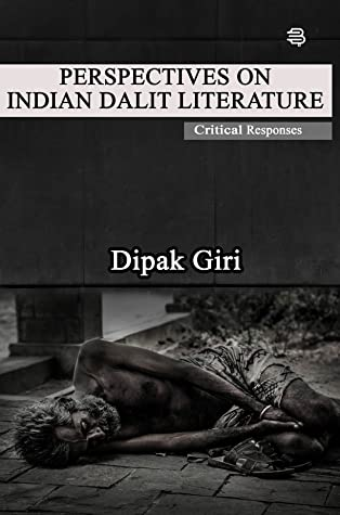 Perspectives on Indian Dalit Literature: Critical Responses