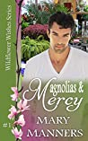 Magnolias and Mercy (Wildflower Wishes, #1)
