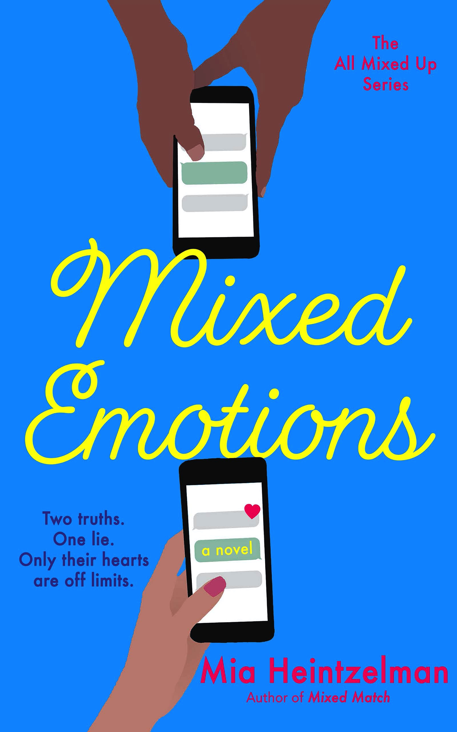 Mixed Emotions  - Mia Heintzelman
