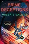 Prime Deceptions (Chilling Effect, #2)