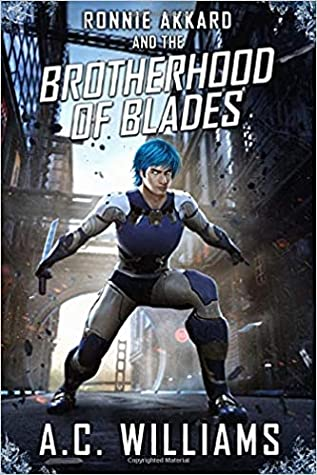 Ronnie Akkard and The Brotherhood of Blades (Reishosan: Samurai Defenders, #1)