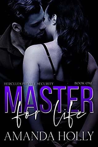 Master for Life (Hercules Private Security Book 1)