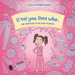 The Inventor in the Pink Pajamas by David Pridham