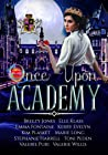 Once Upon Academy: Anthology (Once Upon Academy Anthology Book 1)