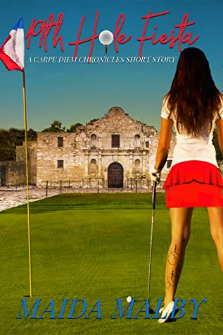 19th Hole Fiesta (A Carpe Diem Chronicles Short Story)