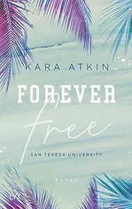 Forever Free - San Teresa University (Forever #1)
