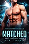Matched (Garrison Earth #2)